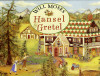 "Will Moses "" Hansel & Gretel """